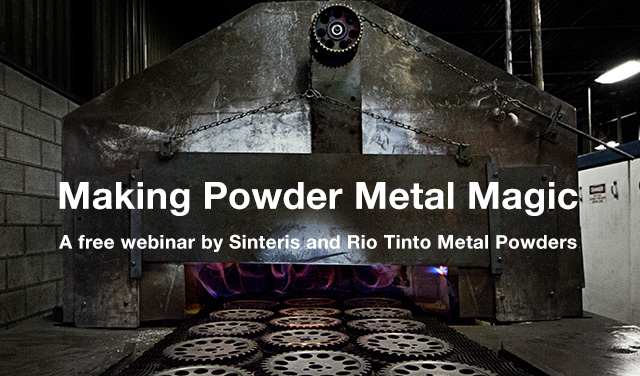 Sinteris webinar - Making powder metal magic
