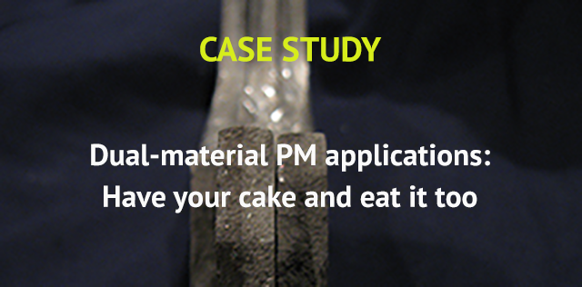 Dual Material PM application - Sinteris case study
